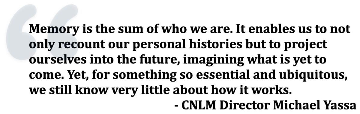 CNLM Director Michael Yassa Pull Quote